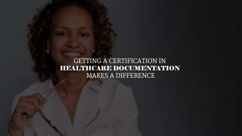 Should I Get a Certification in Healthcare Documentation?