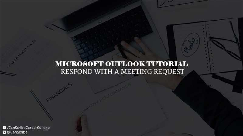 Microsoft Outlook Tutorial: Respond With A Meeting Request