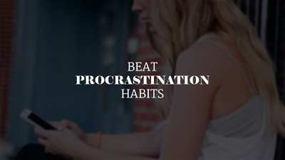 Don't Panic. Learn How to Beat Your Procrastination Habits