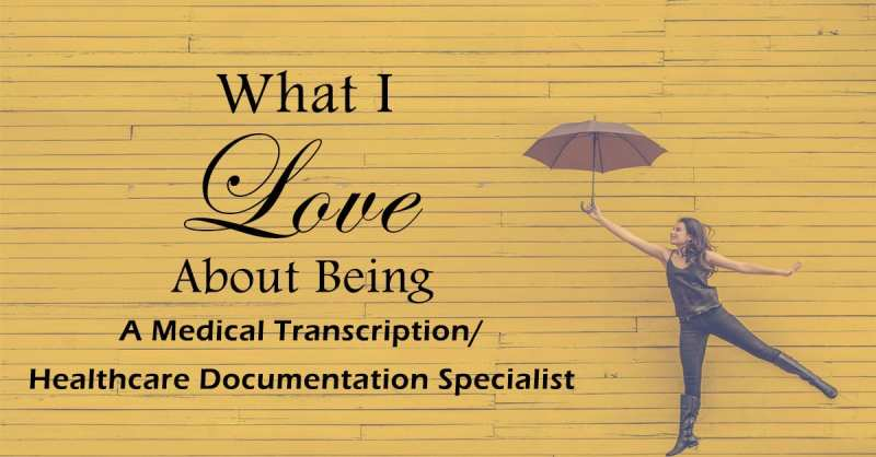 What I Love About Being a Healthcare Documentation Specialist