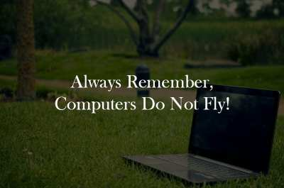 Computers Don't Fly