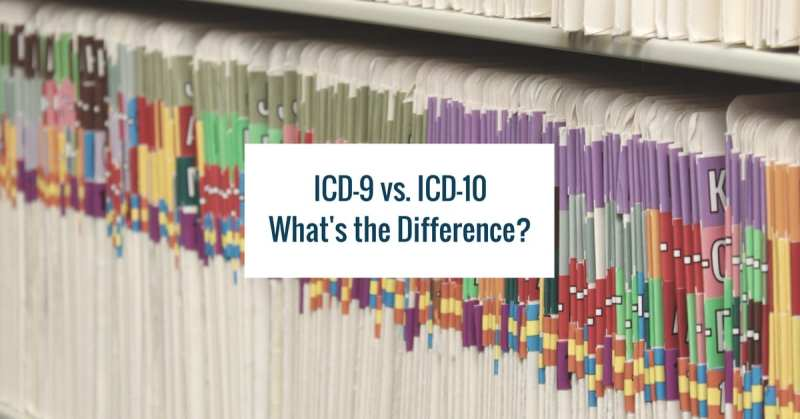 What's the Difference Between ICD-9 and ICD-10?