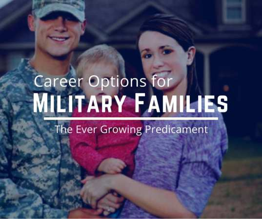 Career Options for Military Spouses – The Ever Growing Predicament