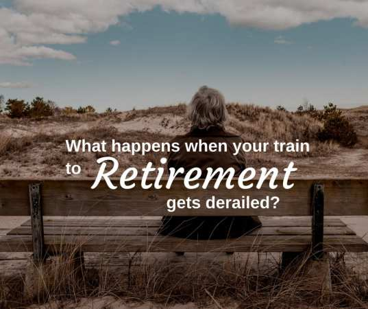 What Happens When Your Retirement Plan Is Derailed
