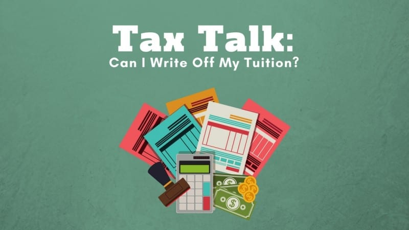Tax Talk: Can I Write Off My Tuition?