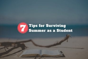 Surviving Summer as a Student