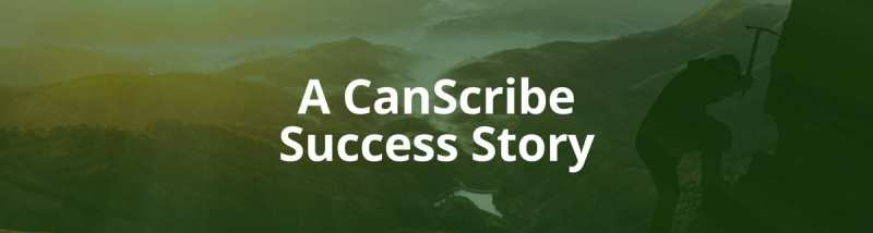 A CanScribe Success Story