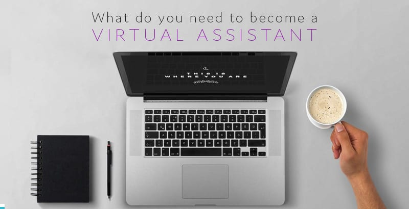 Why become a virtual assistant