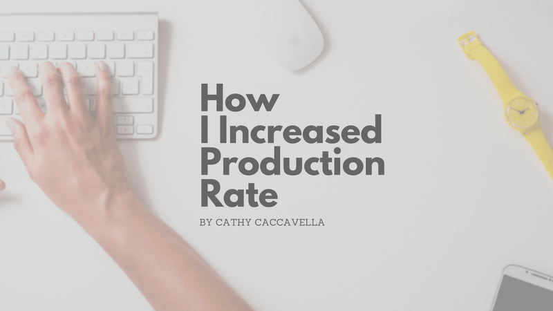 increase production rate as a medical transcriptionist