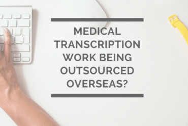 Medical Transcription being transferred overseas