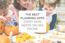 The Best Planning Apps Every Mom Needs on Her Phone