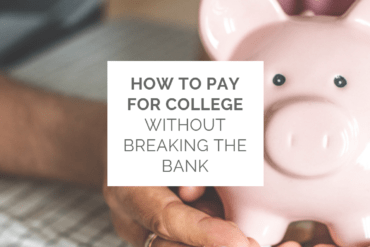 How to pay for college without breaking the bank