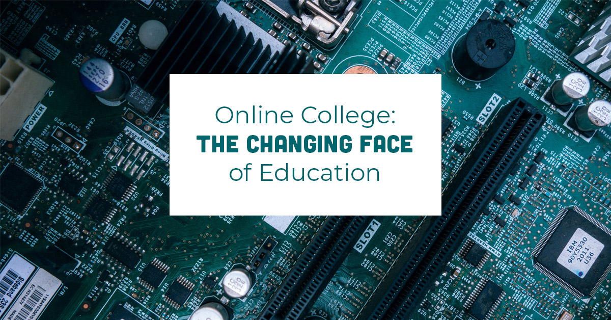 Online College the changing face of education