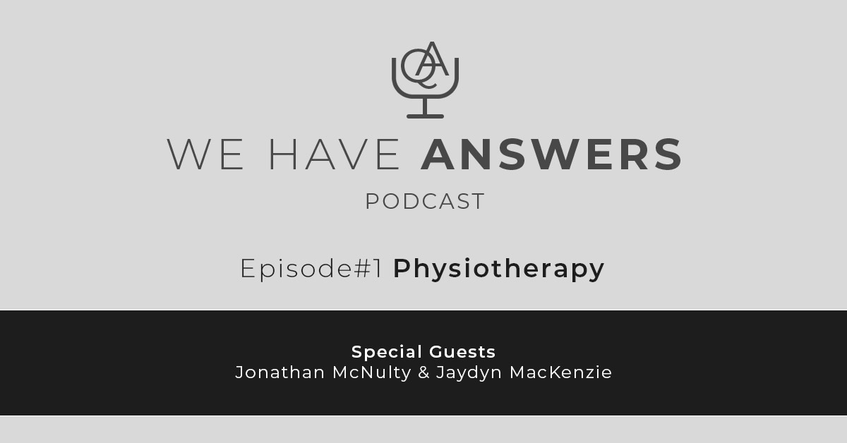 We Have Answers Podcast